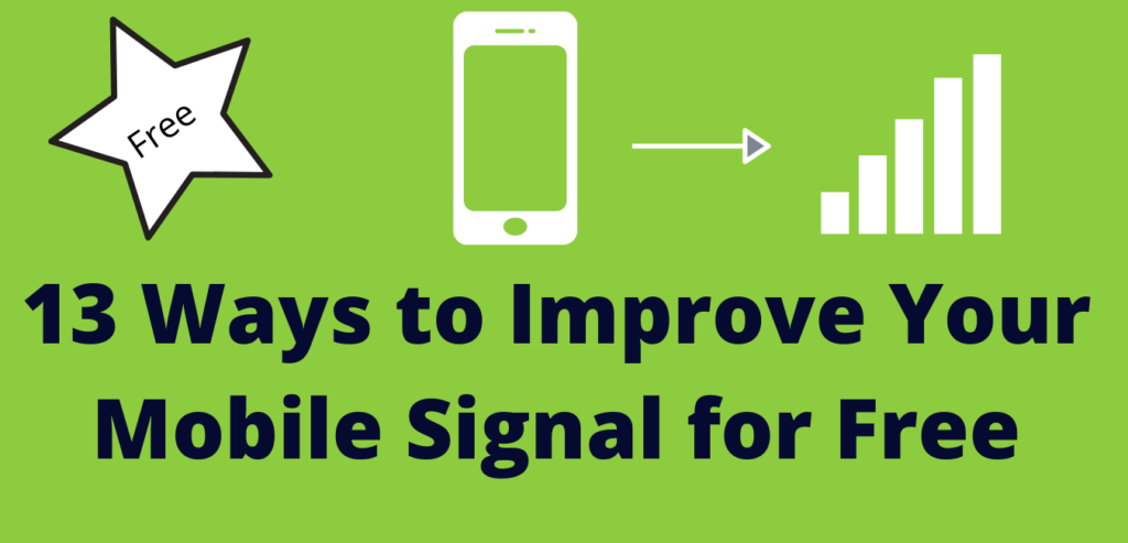 13 Ways to Improve Your Mobile Signal for Free